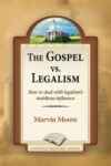 The Gospel vs Legalism